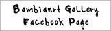 バンビナートギャラリー Facebookページ